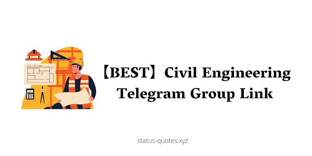 【BEST】Civil Engineering Telegram Group Link