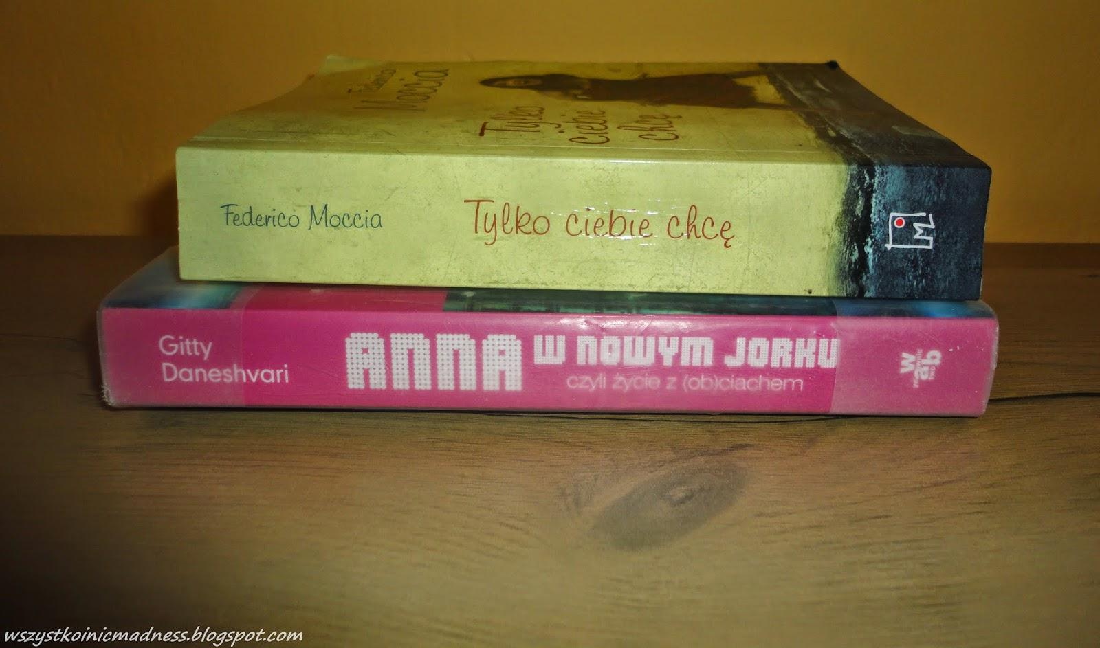 Tylko ciebie chcę Federico Moccia, Anna w Nowym Jorku Gitty Danesshvari.