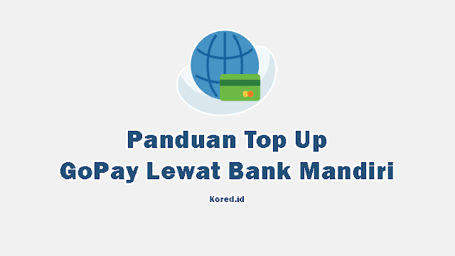 Top Up Gopay Mandiri