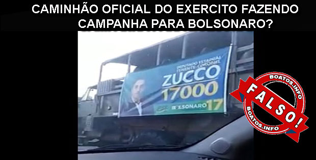 Caminhões do Exercito fazem campanhas para Bolsonaro - FALSO