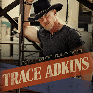 Three Time GRAMMY Nominated BBR Recording Artist Trace Adkins Dont Stop Tour 2019 Begins February 9 In San Antonio TX And Continues Across 39 Different