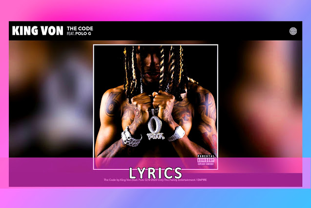 The Code Song Lyrics And Karaoke By King Von Ft.Polo G