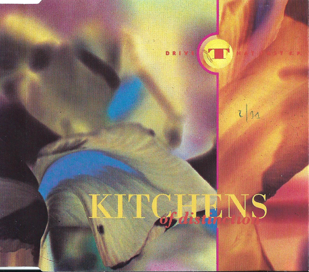 Wilfully Obscure: Kitchens of Distinction - Drive That Fast ...