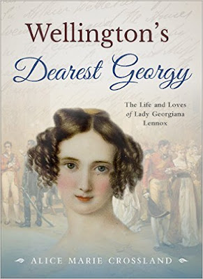 Front cover of Wellington's Dearest Georgy by Alice Marie Crossland