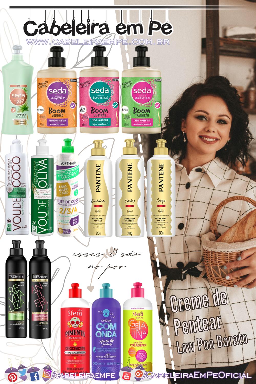 low poo produtos baratos - creme de pentear liberado - Seda, Griffus, Soft Hair, Pantene, Tresemmé e Nazca
