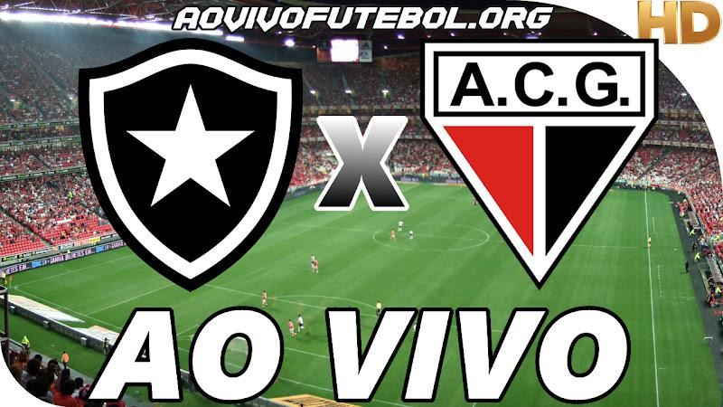 Assistir Botafogo x Atlético Goianiense Ao Vivo