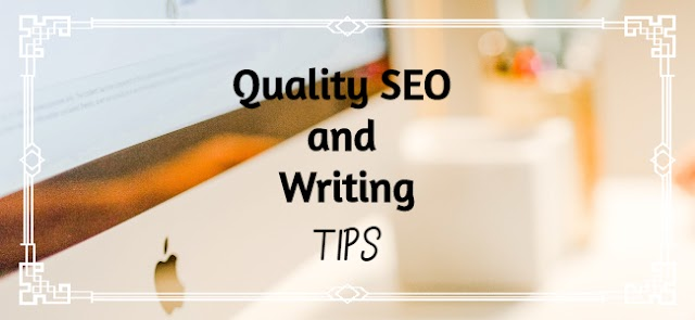 Quality SEO and Writing | Tips