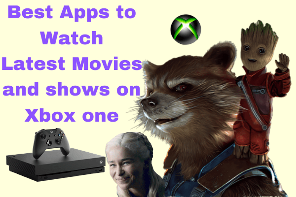 Download latest movies on Xbox- Best Movie apps for Xbox one