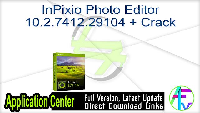 InPixio Photo Editor 10.2.7412.29104 + Crack