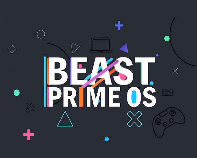 Prime OS Beast v1.0-x86 Android x86 OS For Low Ended PC