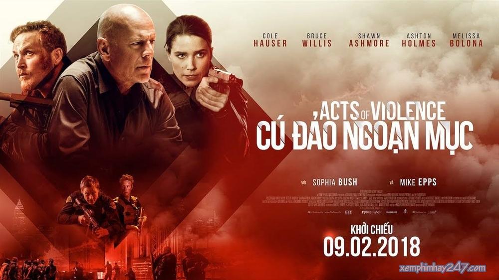 http://xemphimhay247.com - Xem phim hay 247 - Cú Đảo Ngoạn Mục (2018) - Acts Of Violence (2018)