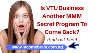 Is VTU Business Another MMM Secret Program To Come Back?