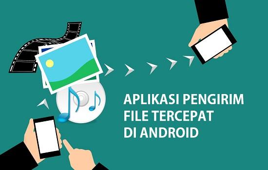 Aplikasi pengirim file tercepat