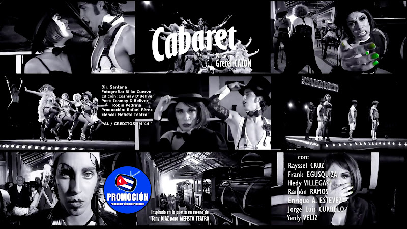 Gretel Cazón - ¨Cabaret¨ - Videoclip - Director: Santana. Portal Del Vídeo Clip Cubano. Música cubana. Canción. Cuba.