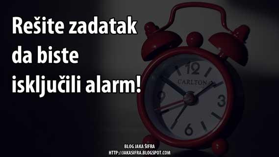 Rešite zadatak da biste isključili alarm!