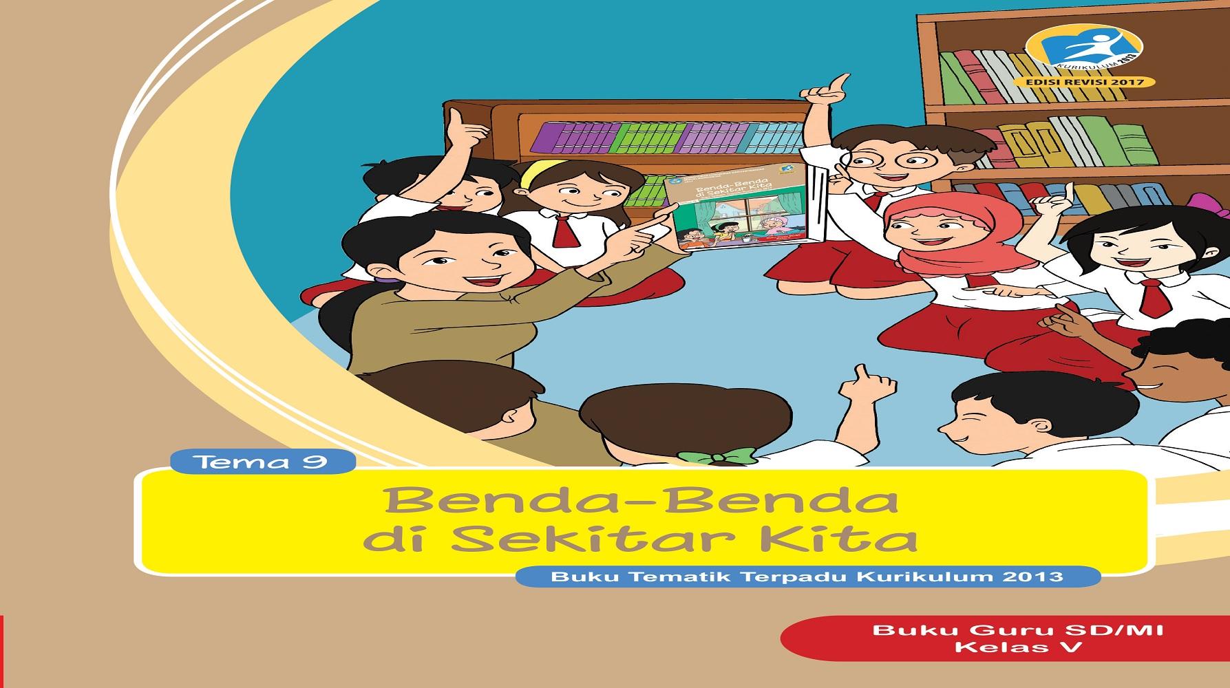 Download Buku Siswa dan Buku Guru Kelas V (Lima) SD Kurikulum 2013 Revisi 2017