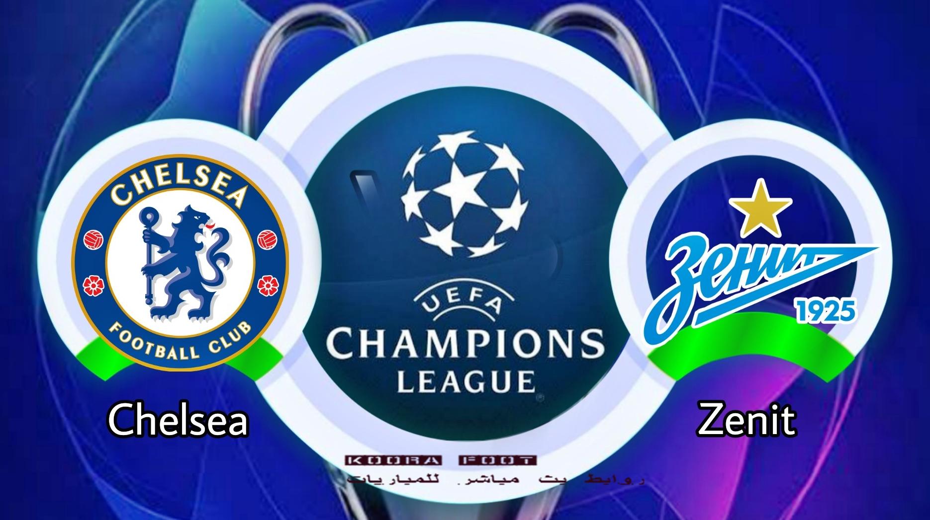 مباراة تشيلسي ضد زينيت سانت بطرسبرغ في دوري أبطال أوروبا