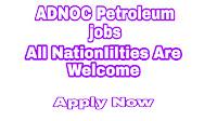 ADNOC Petroleum jobs