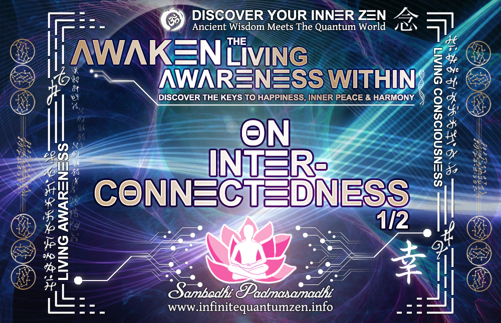 On Interconnectedness of Everything 1 of 2 - The book of zen awareness, alan watts mindfulness key to happiness peace joy