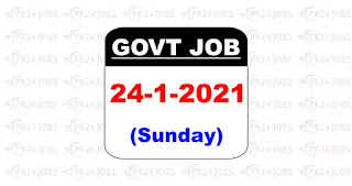 today govt jobs 24 jan 2021