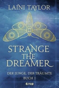 Bücherblog. Rezension. Buchcover. Strange the Dreamer - Der Junge, der träumte (Band 1) von Laini Taylor. Fantasy. Jugendbuch. one.
