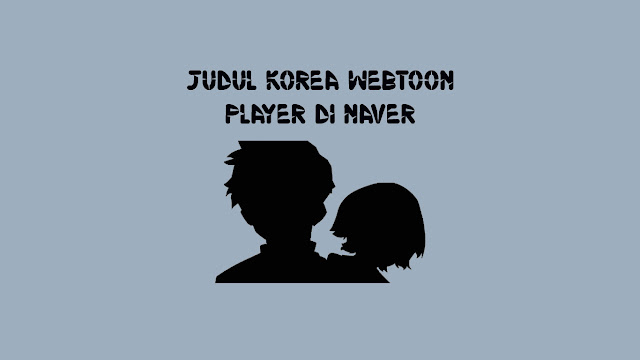Judul-Korea-Webtoon-Player-di-Naver