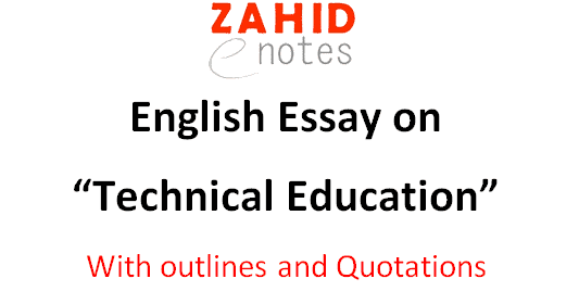 Essay on the Importance of Technical education for 2nd year