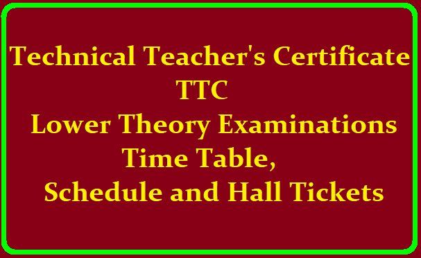 TTC Lower Theory Examinations Time Table, Schedule and Hall Tickets 2019 /2019/07/ttc-lower-theory-examinations-time-table-schedule-and-hall-tickets-2019-www.bseap.org.html