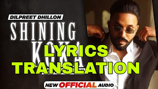 Shining Koka Lyrics in English | With Translation | -Dilpreet Dhillon & Meharvaani