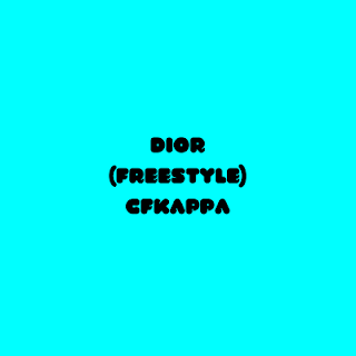 DOWNLOAD MP3: Cfkappa - Dior (Freestyle) (2020)
