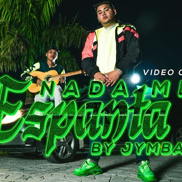 Jymba – Nada Me Espanta (Single) 2020 (Exclusivo WC)