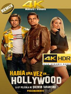Había una vez en… Hollywood (2019) 4K REMUX 2160p UHD [HDR] Latino [GoogleDrive]