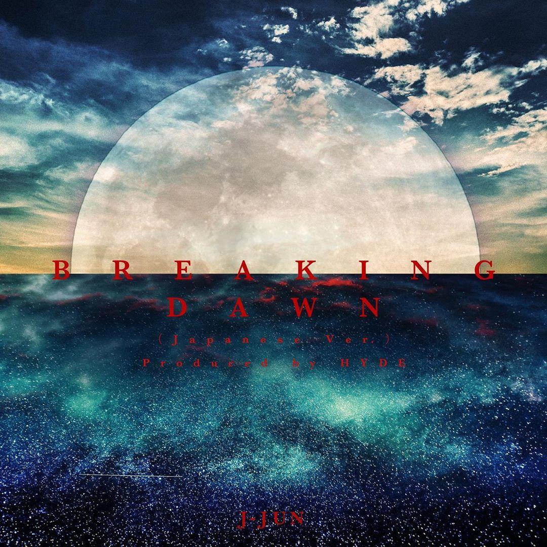 JaeJoong - BREAKING DAWN (Japanese Ver.) Produced by HYDE [2020.10.08+MP3+RAR]