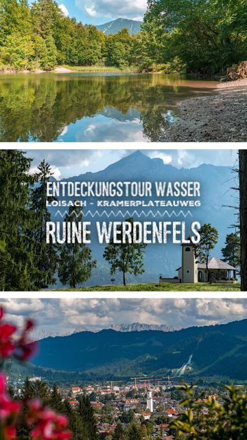 Entdeckungstouren Wasser Loisach - Kramerplateauweg - Ruine Werdenfels – Burgrain  Wandern Garmisch-Partenkirchen 21