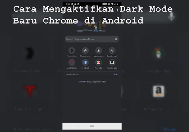 Cara Mengaktifkan Dark Mode  Baru Chrome di Android 2