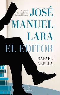 José Manuel Lara, el editor - Almuzara
