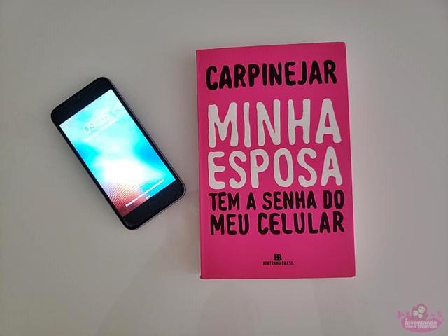 Livro Minha esposa tem a senha do meu celular de Fabrício Carpinejar