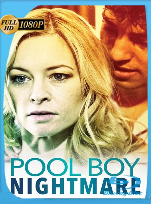 Romance de Pesadilla (Pool Boy Nightmare) (2020) 1080p WEB-DL Latino [GoogleDrive] [tomyly]