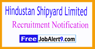HSL Hindustan Shipyard Limited Recruitment Notification 2017 Last Date 31-07-2017