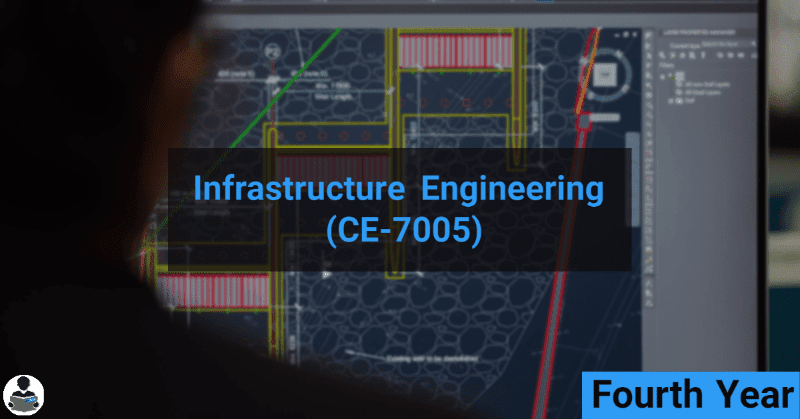 Infrastructure Engineering (CE-7005) RGPV notes CBGS Bachelor of engineering