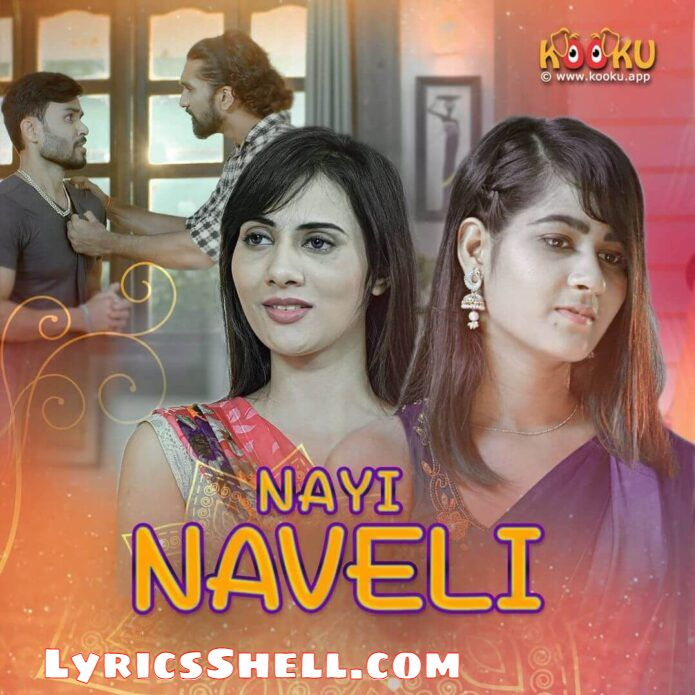 Nayi Naveli Web Series (2021) Kooku: Cast, All Episodes Online, Watch Online