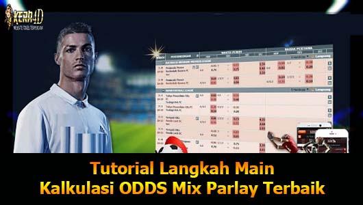 Tutorial Langkah Main Kalkulasi ODDS Mix Parlay Terbaik