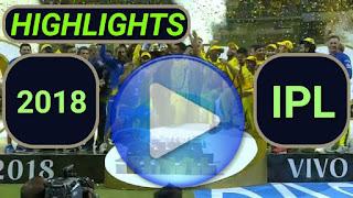 Indian Premier League 2018 Video Highlights