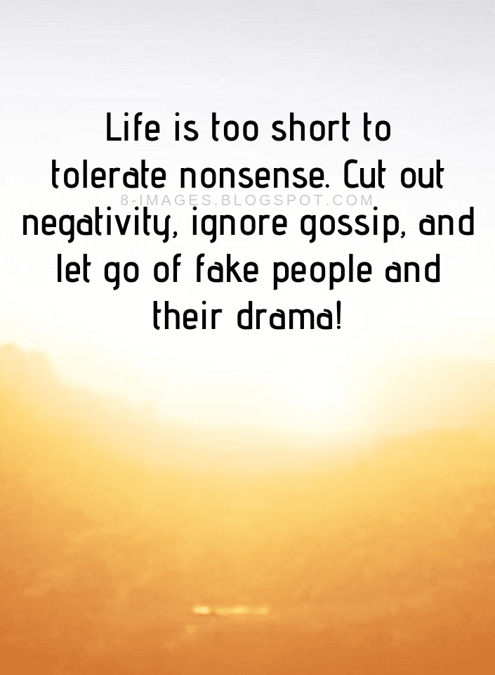 Life Quotes Life Is Too Short To Tolerate Nonsense Cut Out