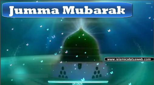 Jumma Mubarak Status 2020 - Islamic Status For Whatsapp