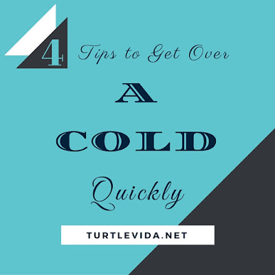 4 Tips to Get Over a Cold Quickly
