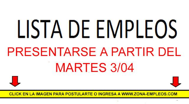 EMPLEOS PARA PRESENTARSE A PARTIR DEL 3/04