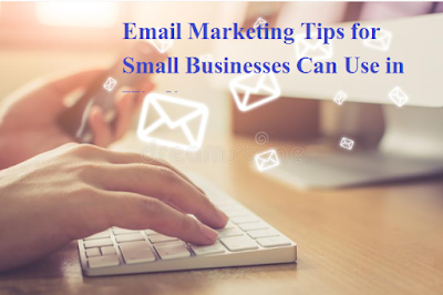 Email Marketing Tips for Small Businesses Can Use in Hindi