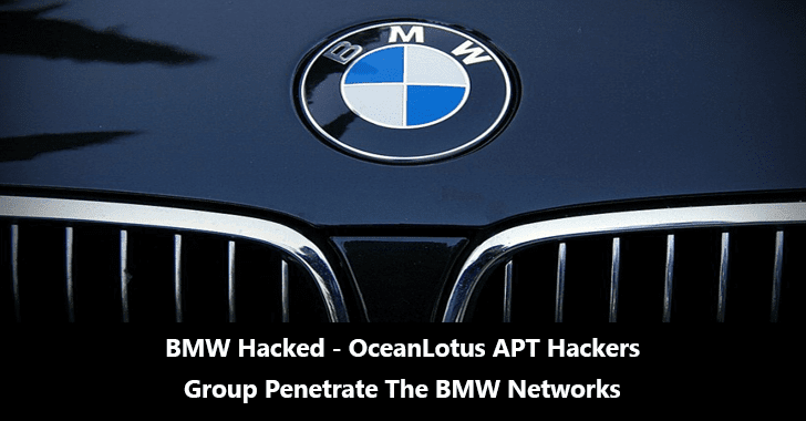 BMW Hacked – OceanLotus APT Hackers Group Penetrate The BMW Networks