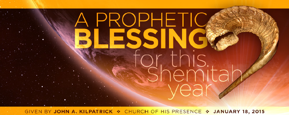 http://johnkilpatrick.org/media/downloads/blessings/a-prophetic-blessing-for-this-shemitah-year/Shemitah_Blessing.pdf